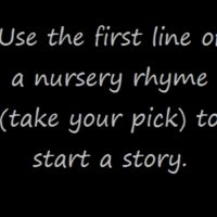 Prompt #64: Nursery rhyme