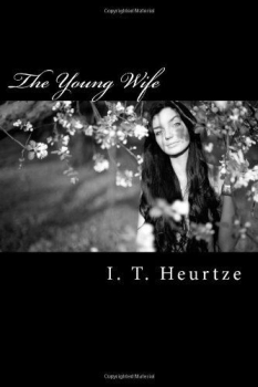 Book review: The Young Wife by Ida T. Heurtze