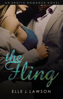 The Fling by Elle J. Lawson