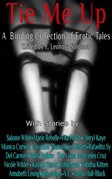 Tie Me Up, A Binding Collection of Erotic Tales, edited by F. Leonora Solomon