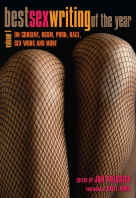 Blog Tour: Best Sex Writing of the Year, Volume 1