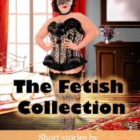 The Fetish Collection – Short stories by Paul Burns