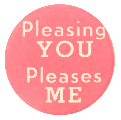 pleasing you