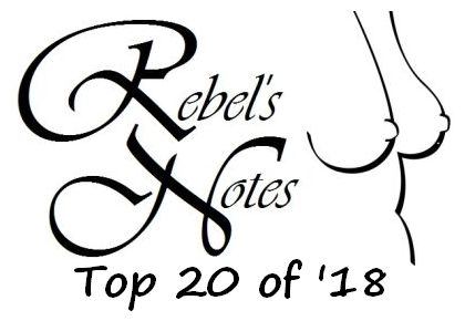 Rebel's Top 20 of '18