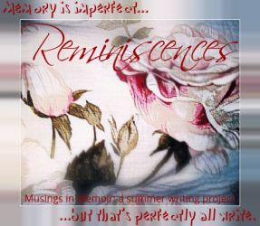 Reminiscences: Musings in Memoir