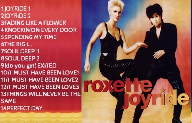 The album cover of Joyride by Roxette, an album I love not only for the one song, but all songs on it.