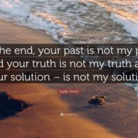 Your truth is not my truth, nor a lie